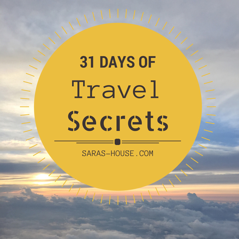 31 Days of Travel Secrets