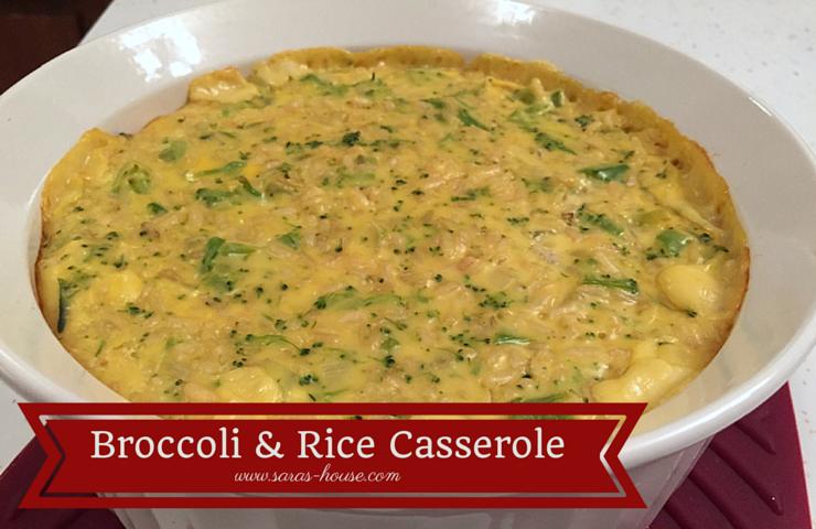 Broccoli & Rice Casserole-www.saras-house.com