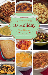 Family Favorites-10 Holiday Side Dishes-www.saras-house.com