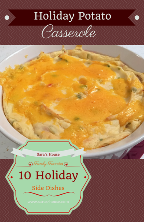 Holiday Potato Casserole-www.saras-house.com