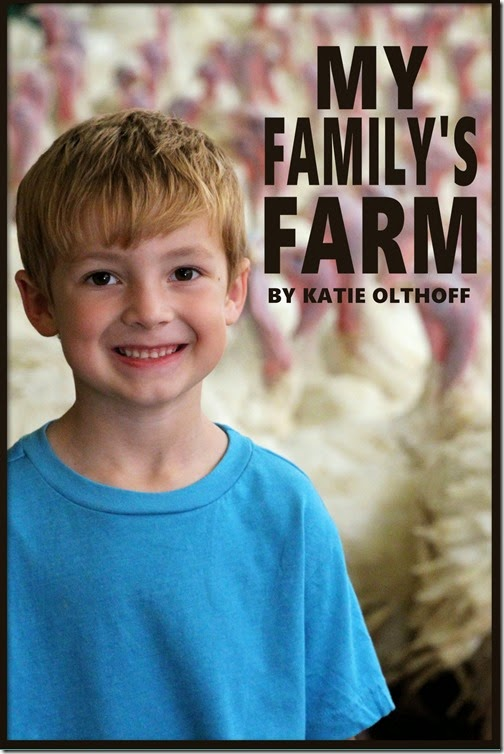 My Family's Farm by Katie Olthoff