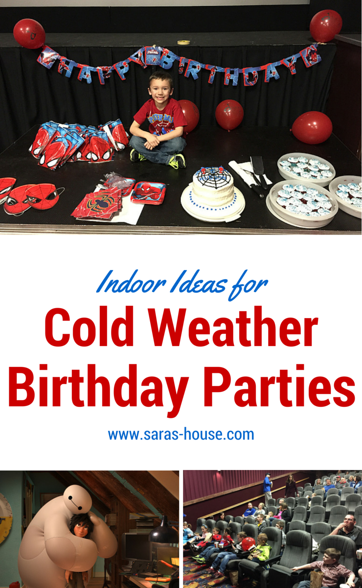 Indoor Ideas for Cold Weather Children's Birthday Parties www.saras-house.com