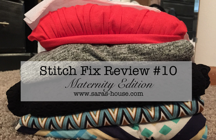 Stitch Fix #10-Maternity Edition at www.saras-house.com