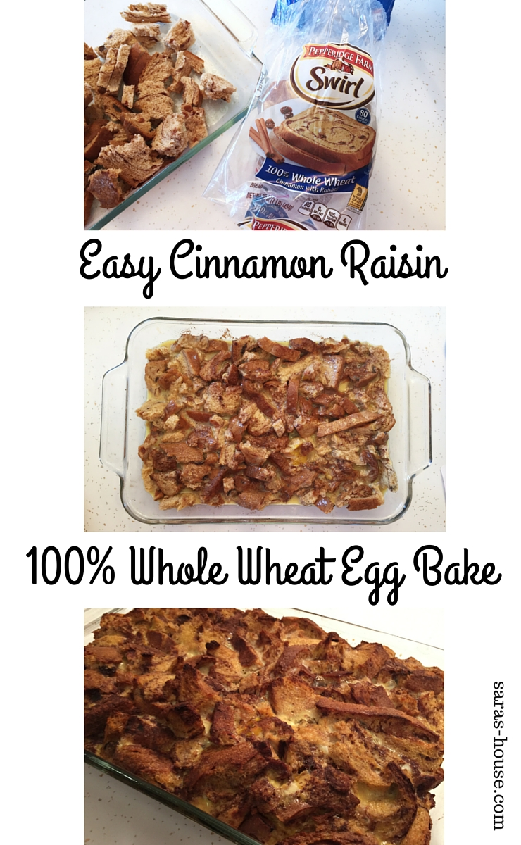 Easy Cinnamon Raisin 100% Whole Wheat Egg Bake at www.saras-house.com