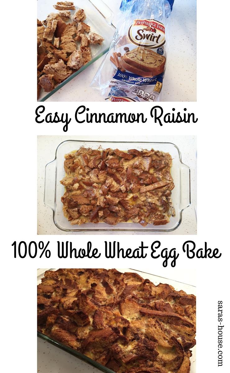 Easy Cinnamon Raisin 100% Whole Wheat Egg Bake at www.saras-house.com